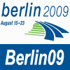 Berlin09 Highlights and Recaps