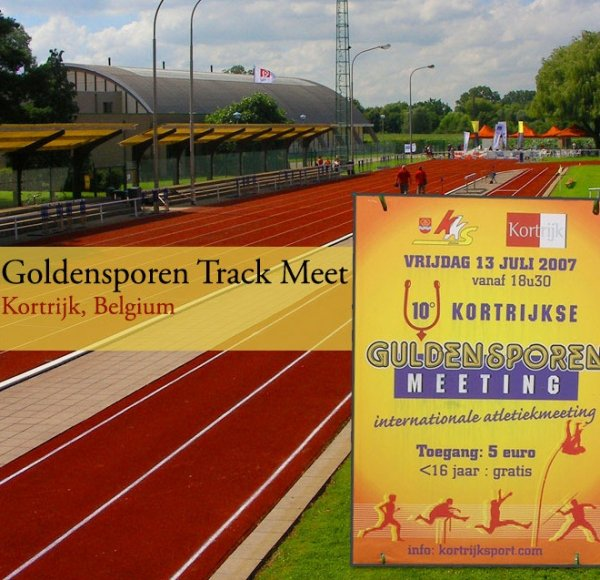 Goldensporen Track Meet - Kortijk 2007