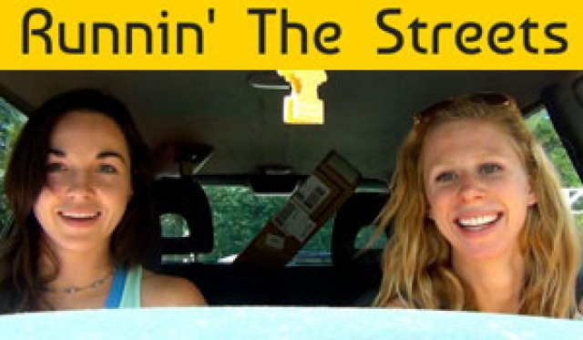 Running the Streets - Road Trip w/Phoebe & Erica