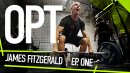 OPT: James Fitzgerald (Episode 1) - The 1st Fittest on Earth