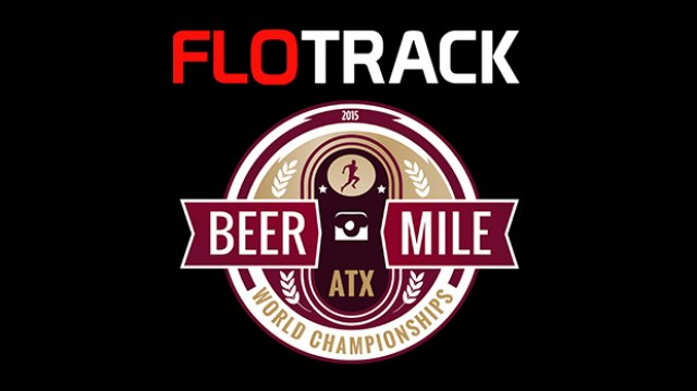 2015 FloTrack Beer Mile World Championships Press Release